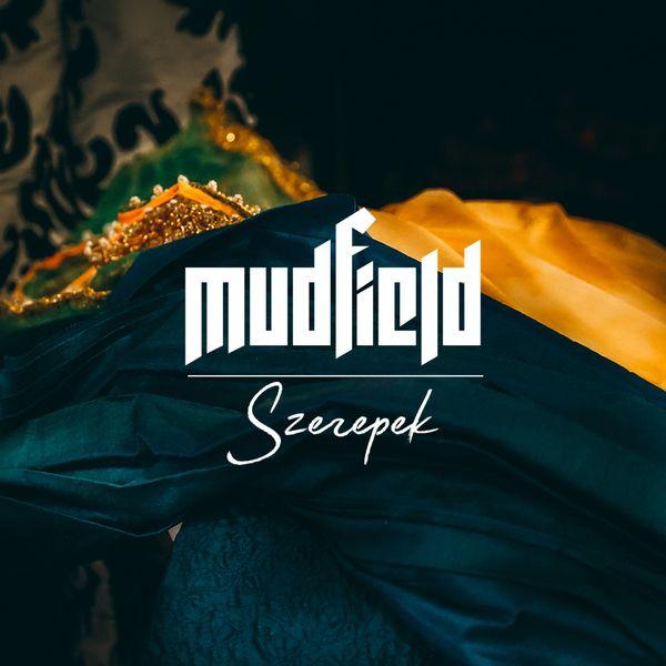 mudfield fereg szoveg